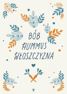 Plakat Bób hummus włoszczyzna
