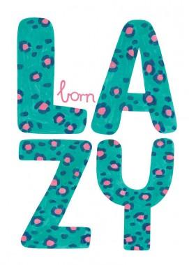 Born lazy