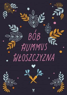 Bób hummus włoszczyzna II
